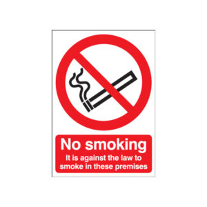 No Smoking & General Access Signs